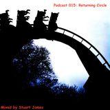 Podcast 015: Returning Circle
