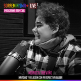 SFLIVE_S02E17: Navidad y religión con perspectiva Queer | Mónica Treviño