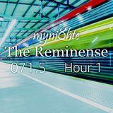 myni8hte - The Reminense 071.5 - Hour 1