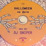 DJ SNIPER DA HALLOWEEN@DACHA 2014 MIX