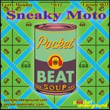 Beat Soup Podcast - SneakyMoto 07/2012