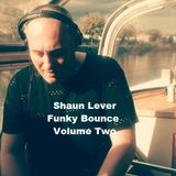 Shaun Lever - Funky Bounce Volume 2