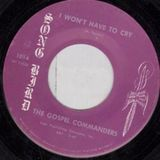 I Won't Have To Cry - A Deep Gospel 45s Mix