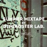 Micuit Summer 2014 Mixtape by Deniroster Lab