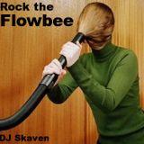 DJ Skaven - Rock the Flowbee (2008)