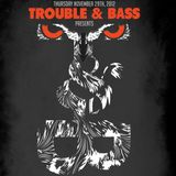 Harvard Bass Live at Trouble & Bass - November 29, 2012