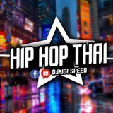 โย่วๆ Hip Hop Thai สแว๊กแก๊ก Yeah!!