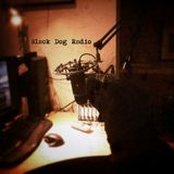 A Few Tunes with Black Dog Radio  - 51