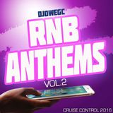RNB ANTHEMS VOL.2 (Cruise Control 2016) DJ OWEGC
