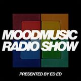 MOODMUSIC RADIOSHOW hosted by ED ED EPISODE #021 IBIZA SONICA