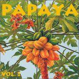 Papaya Vol. 2