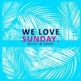 We Love Sunday. Music & Drink SOMAX SUNRISE