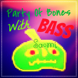 Saomi -  Party of Bones with Bass