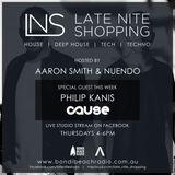 LNS: Aaron Smith & Nuendo w/ Philip Kanis [Cause] 3rd Nov 2016