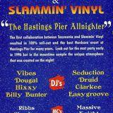 Hixxy - Tazzmania & Slammin' Vinyl - The Hastings Pier Allnighter - 1995