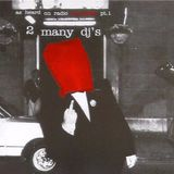 2 Many DJ's – As Heard On Radio Soulwax Part 01 (2002)