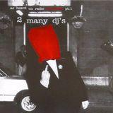 2 Many DJ's – As Heard On Radio Soulwax Part 01 (2002)