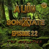 A Lion - Sonixtate Episode 22 (May 27 2018)