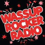 WRR: Wassup Rocker Radio 04-22-2018 - Radioshow #33