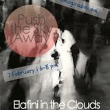 Elafini in the Clouds_Push the Sky Away_7 February