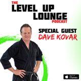 Episode 5 - Dave Kovar