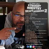 DJ I Rock Jesus Presents Straight Ministry Heat Burners Pt.2