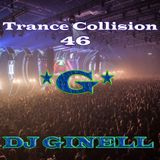 Trance Collision Session 46 Mixed by DJ Ginell