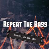 Teejay - Repeat the Bass (Hardstyle Edition) 18.09.2018 @ RauteMusik.FM/HardeR