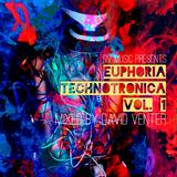 DV MUSIC - Euphoria Technotronica Vol.1 Mixed by David Venter [ Techno / Electronica / House ]
