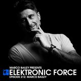 Elektronic Force Podcast 212 with Marco Bailey