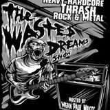 The Wasted Dreams Show November 2015