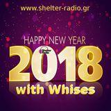 Anestis @ Shelter Radio - Happy New Year 2018 k' Whises - Show 01-01-2018