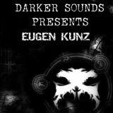 Darker Sounds #65 Presents Eugen Kunz