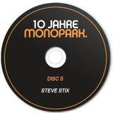 10 Jahre Monopark Mix by Steve Stix