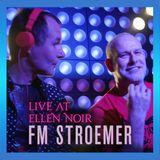 FM STROEMER - Live At ELLEN NOIR - February 2020 | www.fmstroemer.de