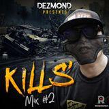 Kills' Mix #2