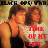 Time of My Life: A black_ops/ WeirdwithBeard Collaboration