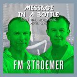 FM STROEMER - Message In A Bottle Essential Housemix April 2018 | www.fmstroemer.de