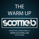 Scottie B - The Warm Up [@ScottieBUk]