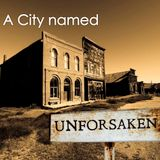 A City Named Forsaken - Can You See It Yet? series Part3