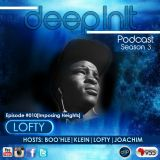 DeepInIt Podcast Episode #010 [Imposing Heights] - LoFty