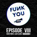 Funk U Episode 8 (Lostlojic Guestmix & Noneside Showcase)