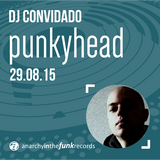 Rota 91 - 29/08/2015 Guest DJ: Punkyhead (Anarchy in the Funk)