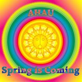 AHAU - Spring is Coming ( 2016 )