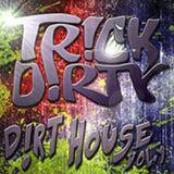 D!rt House Vol.1