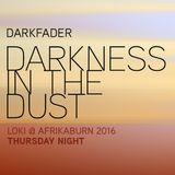 Darkness in the Dust - Loki @ Afrikaburn 2016 - Thursday night