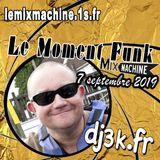 Moment Funk 20190907 by dj3k