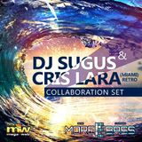 Dj Sugus & Cris Lara Collaboration Set