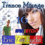 Eric Van Eycht - Trance Mixage - 16