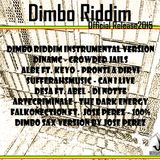 Dimbo Official RiddimMix